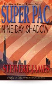 Super PAC: Nine-Day Shadow