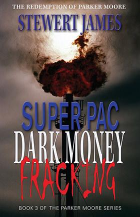 Super PAC: Dark Money Fracking